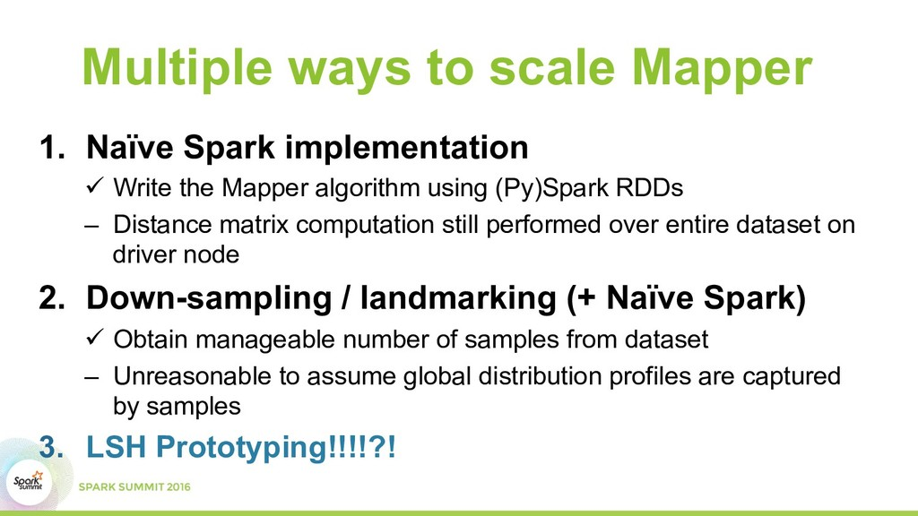 Multiple ways to scale Mapper 1.  Naïve Spark i...