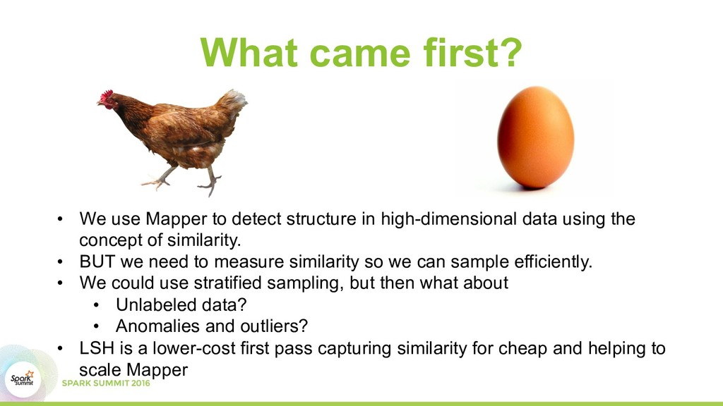 What came first? •  We use Mapper to detect str...