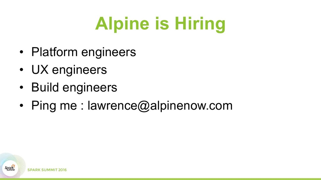 Alpine is Hiring •  Platform engineers •  UX en...