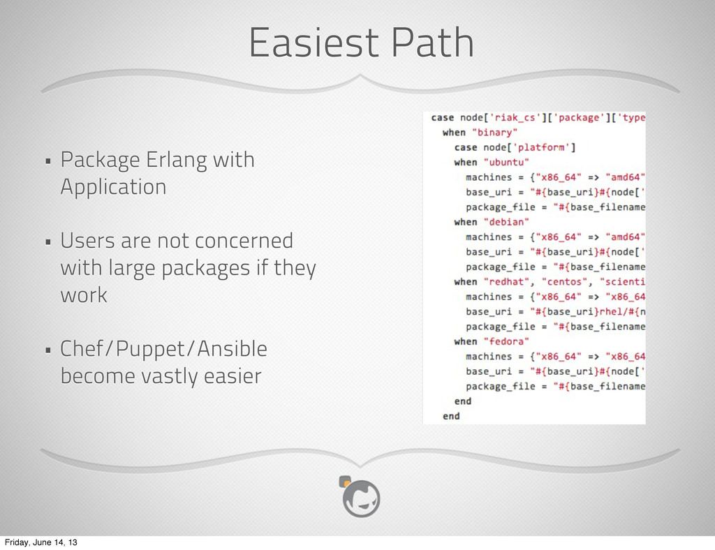 • Package Erlang with Application • Users are n...