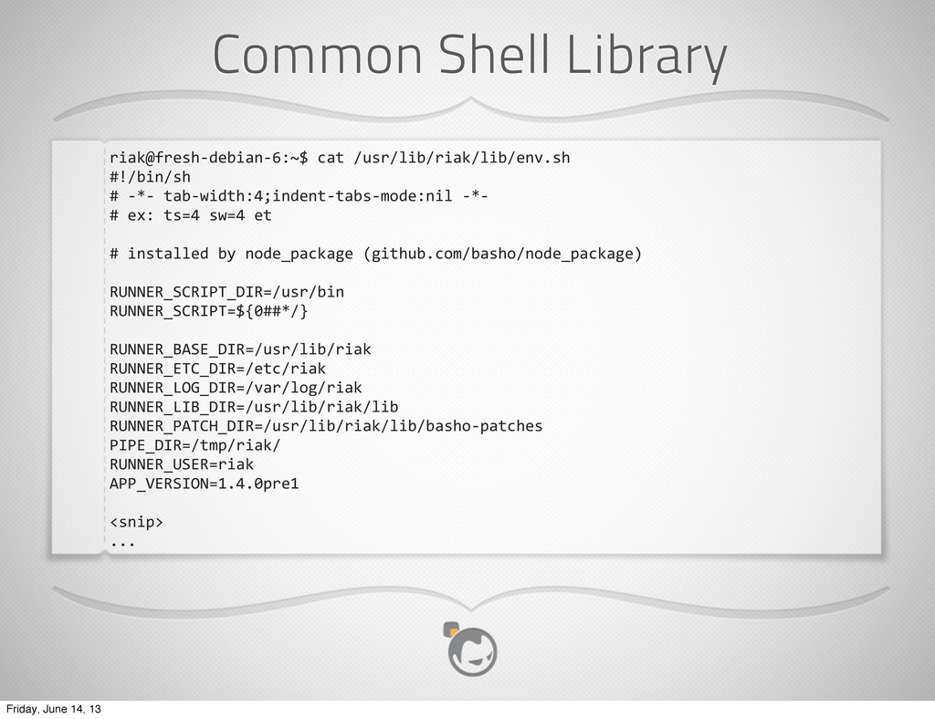Common Shell Library riak@fresh-‐debian-‐6:~$...