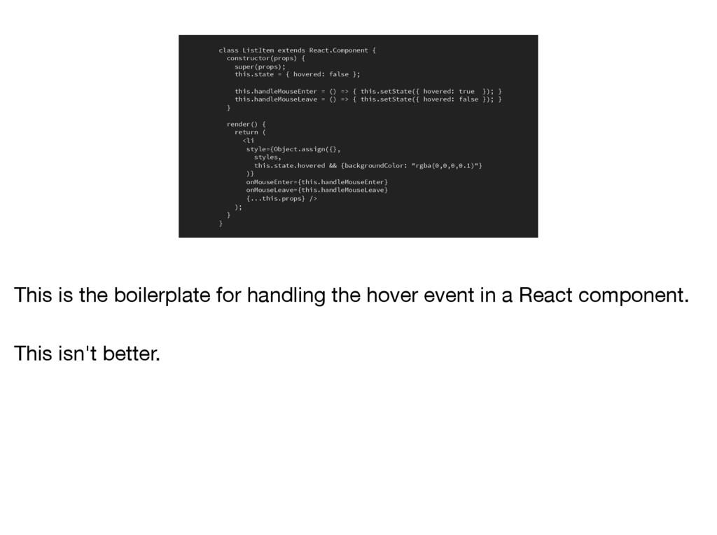 class ListItem extends React.Component { constr...