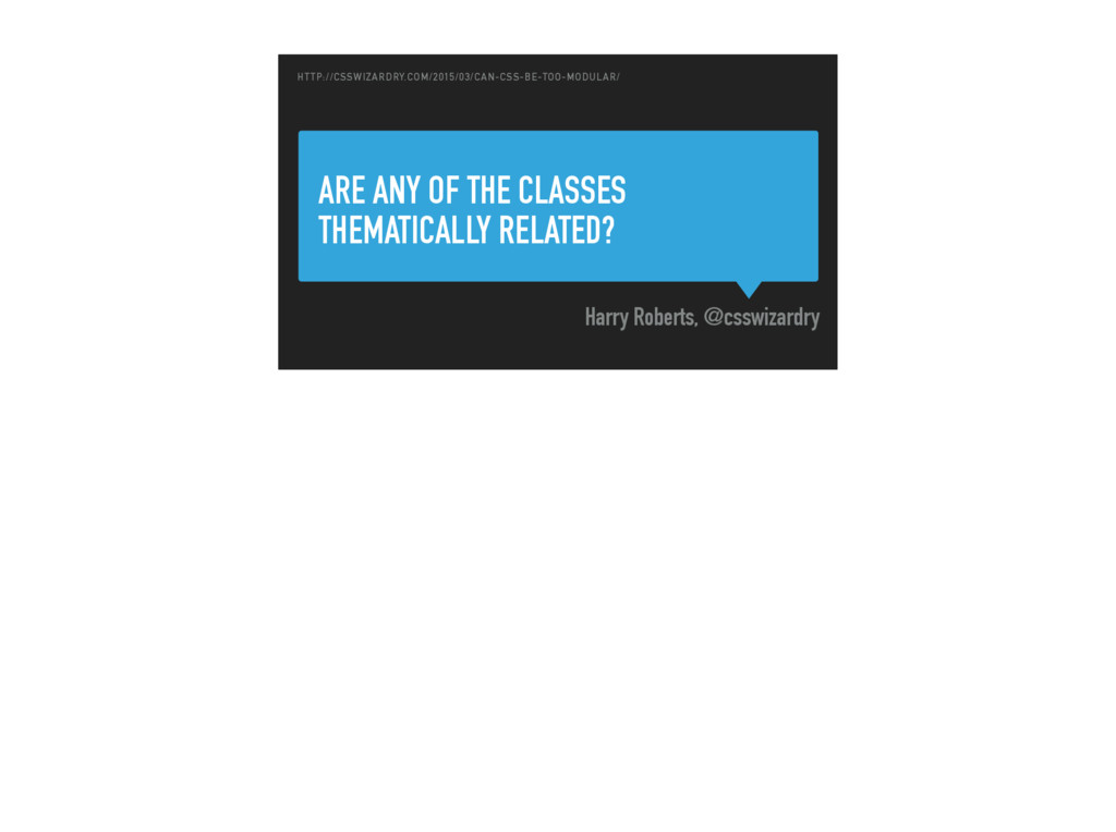 ARE ANY OF THE CLASSES THEMATICALLY RELATED? Ha...