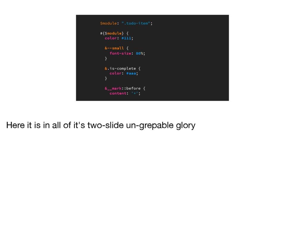 """$module: """".todo-item""""; #{$module} { color: #111..."""