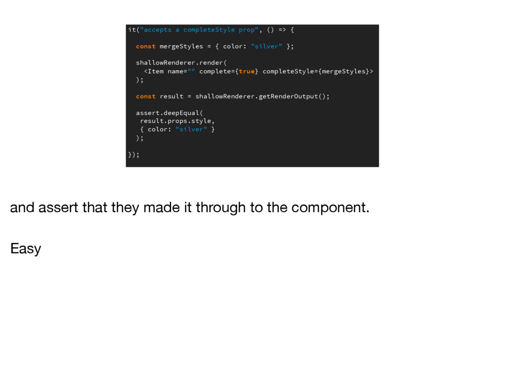 """it(""""accepts a completeStyle prop"""", () => { cons..."""