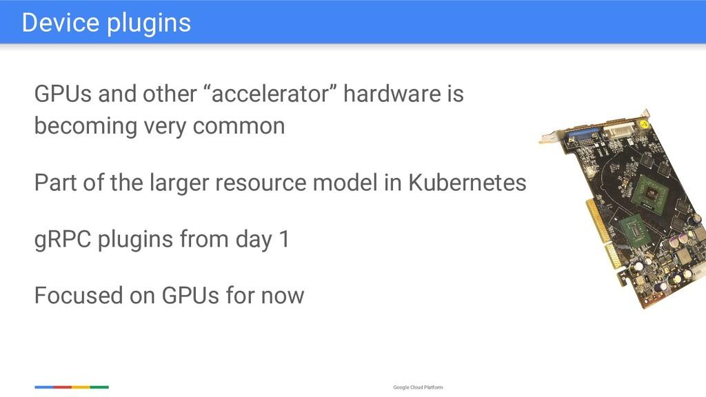 "Google Cloud Platform GPUs and other ""accelerat..."