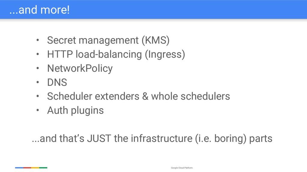 Google Cloud Platform • Secret management (KMS)...