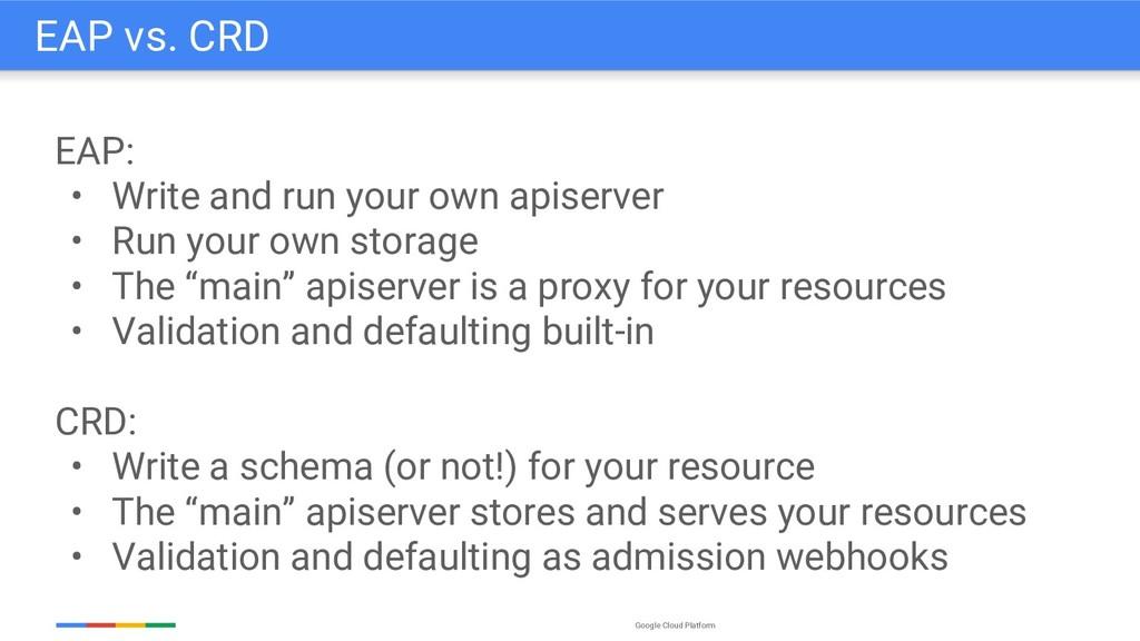 Google Cloud Platform EAP: • Write and run your...
