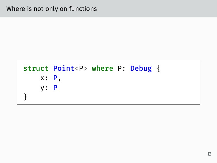 Where is not only on functions struct Point<P> ...