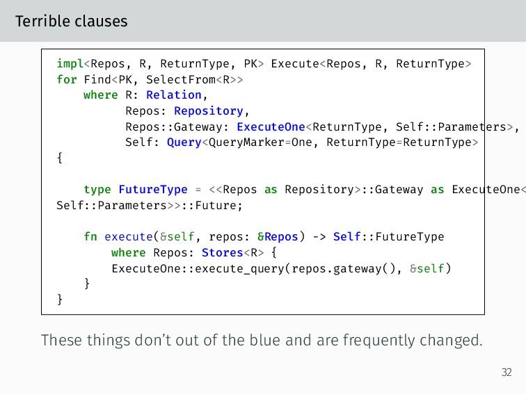 Terrible clauses impl<Repos, R, ReturnType, PK>...