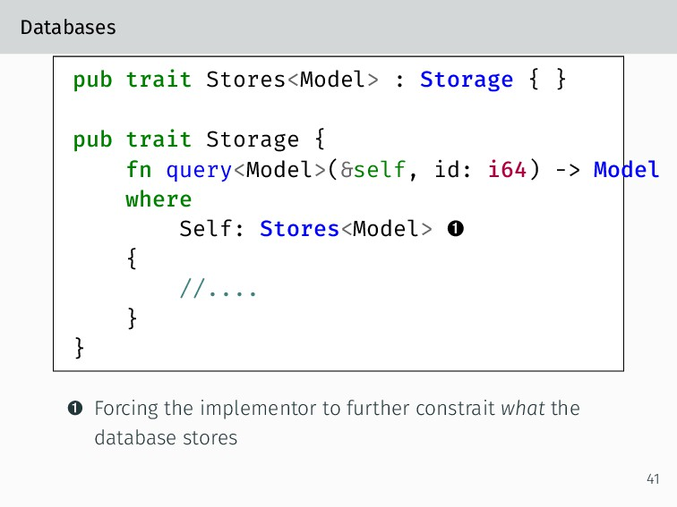 Databases pub trait Stores<Model> : Storage { }...