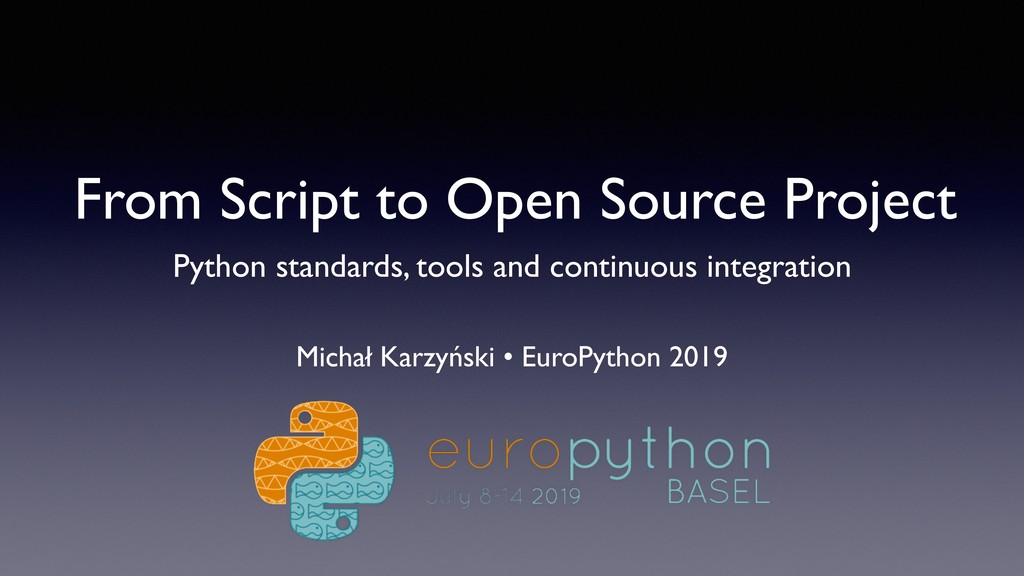 From Script to Open Source Project Python stand...