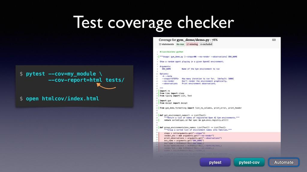 Test coverage checker pytest-cov pytest $ pytes...