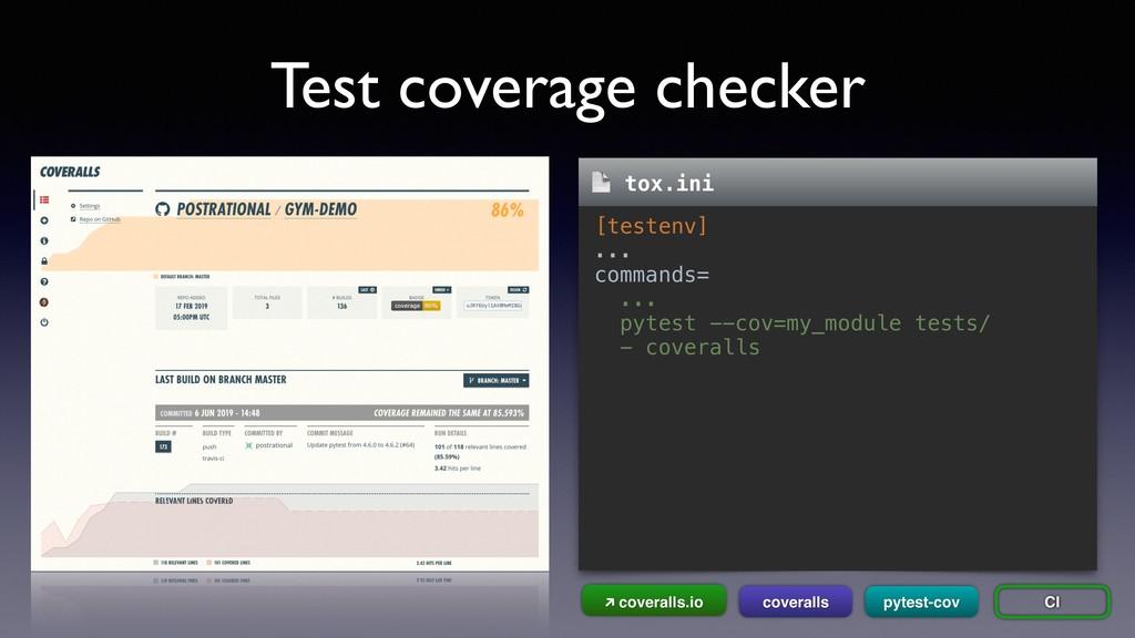 Test coverage checker [testenv] ... commands= ....