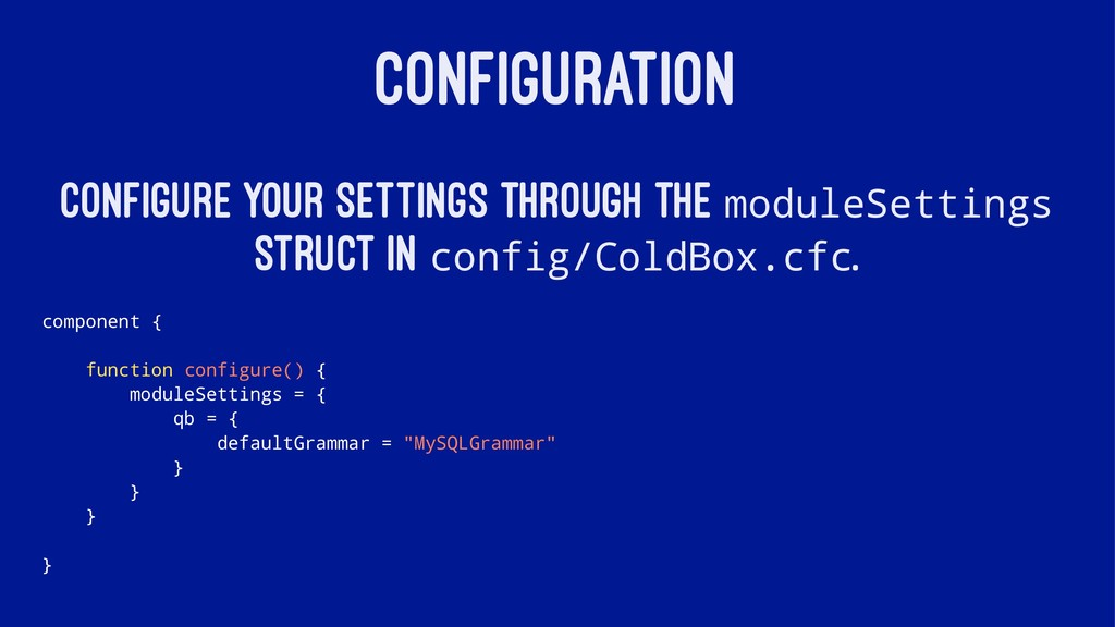 CONFIGURATION Configure your settings through t...