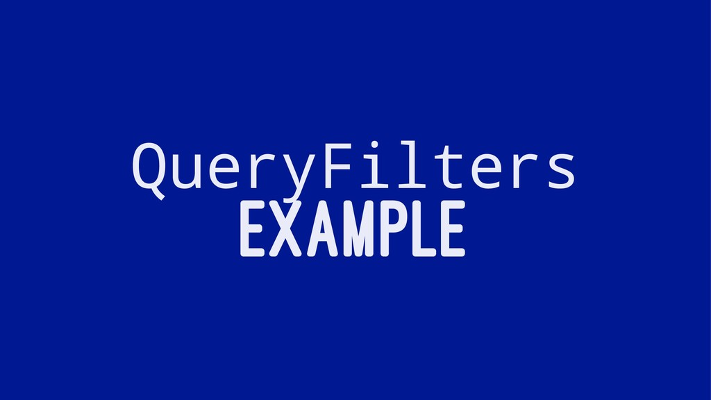 QueryFilters EXAMPLE