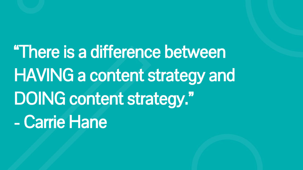 """""""There is a difference between HAVING a content..."""