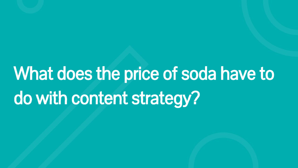 What does the price of soda have to do with con...