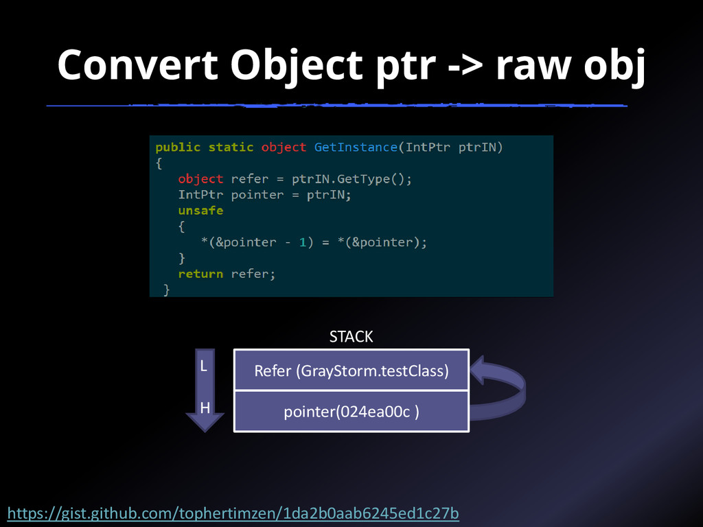 Convert Object ptr -> raw obj Refer (GrayStorm....