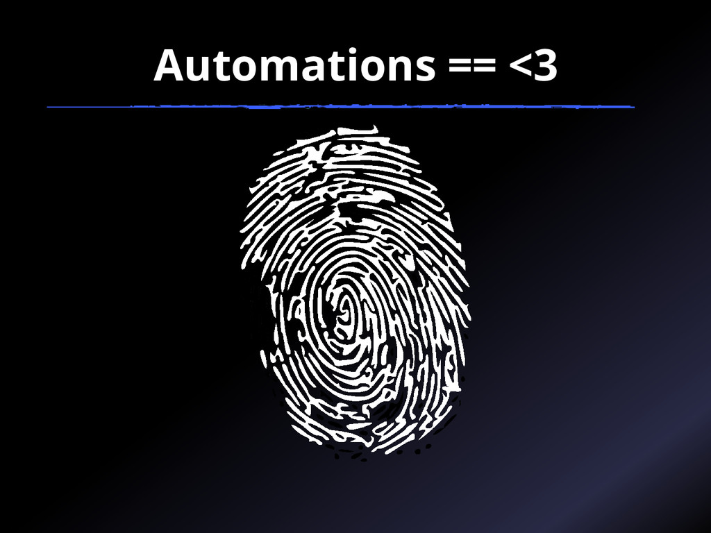 Automations == <3