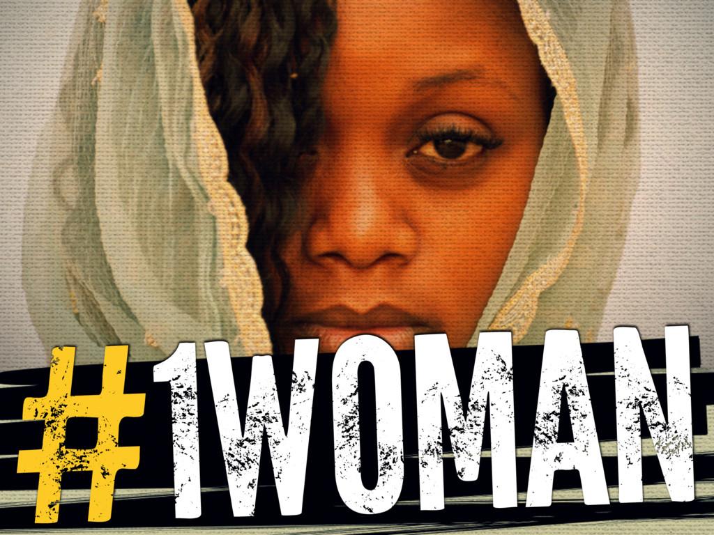 #1WOMAN