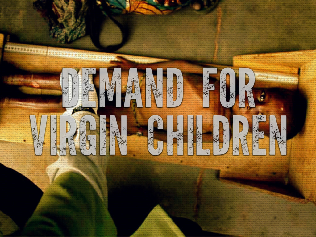 DEMAND FOR VIRGIN CHILDREN
