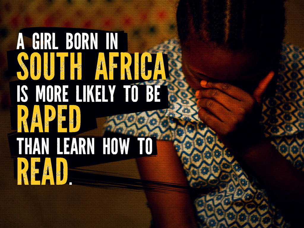 A GIRL BORN IN SOUTH AFRICA IS MORE LIKELY TO B...