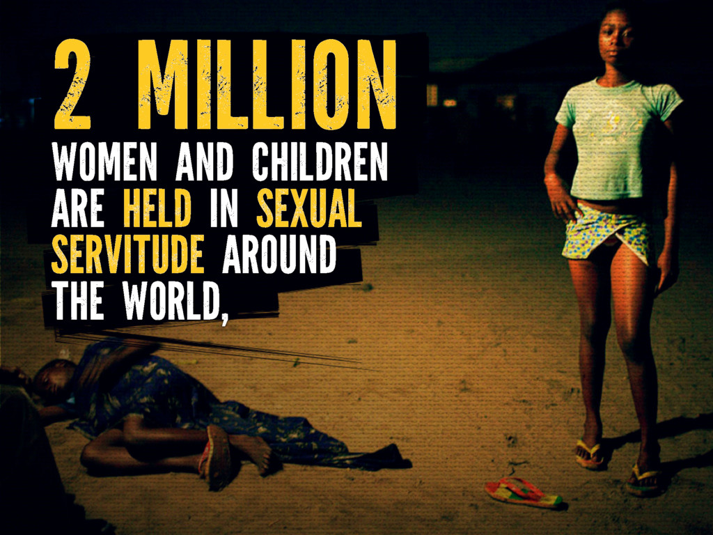 WOMEN AND CHILDREN ARE HELD IN SEXUAL SERVITUDE...