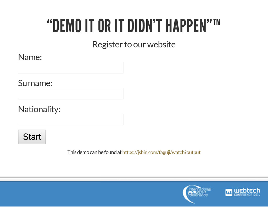 """""""DEMO IT OR IT DIDN'T HAPPEN""""™ Register to our ..."""