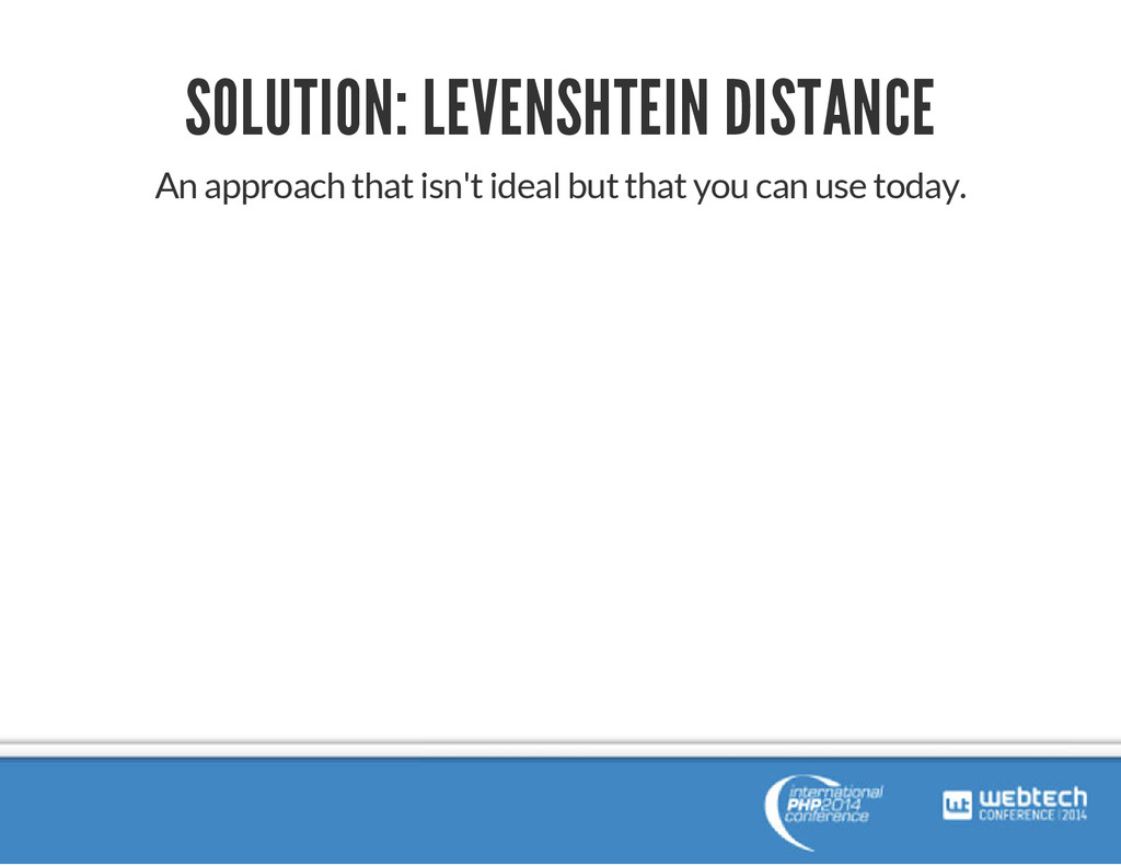 SOLUTION: LEVENSHTEIN DISTANCE An approach that...