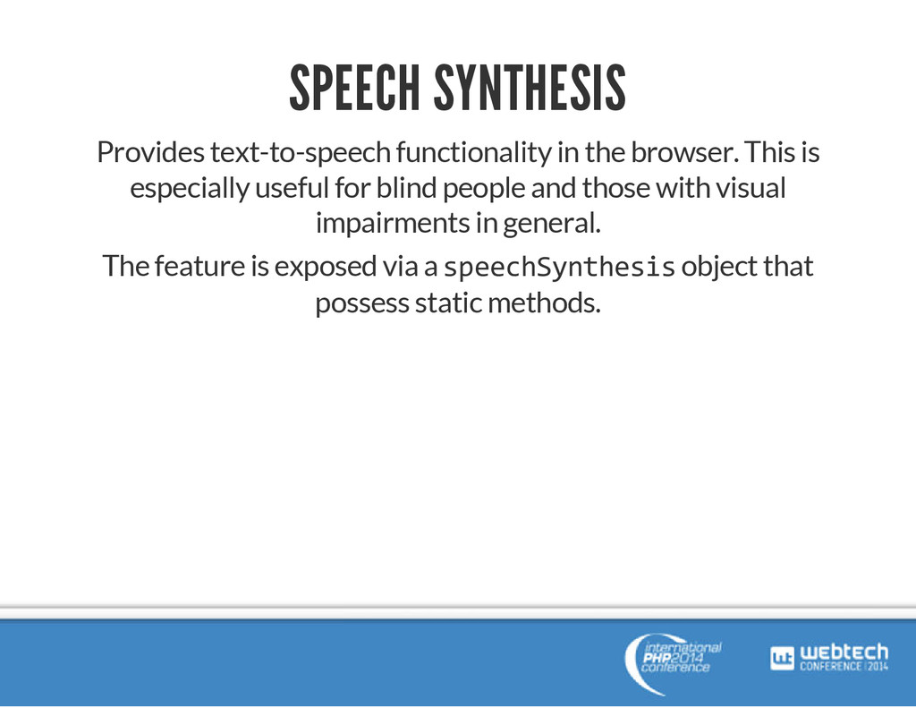 SPEECH SYNTHESIS Provides text-to-speech functi...