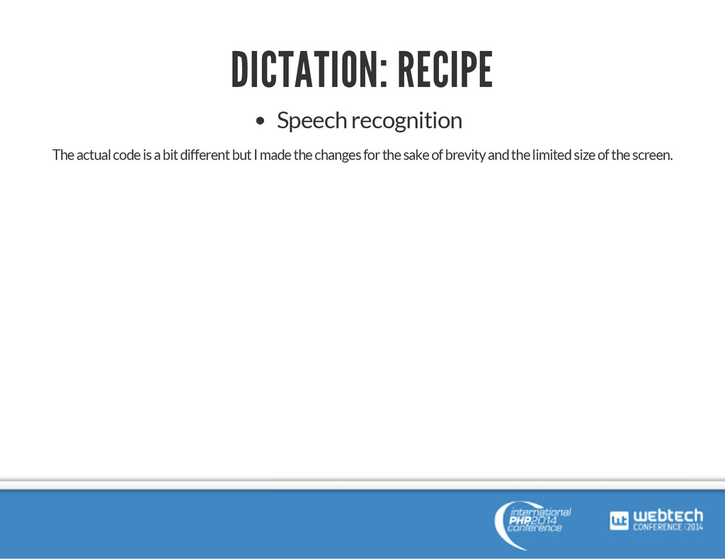 DICTATION: RECIPE Speech recognition The actual...