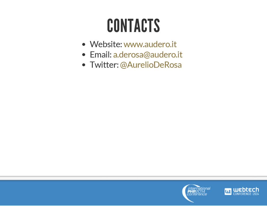 CONTACTS Website: Email: Twitter: www.audero.it...