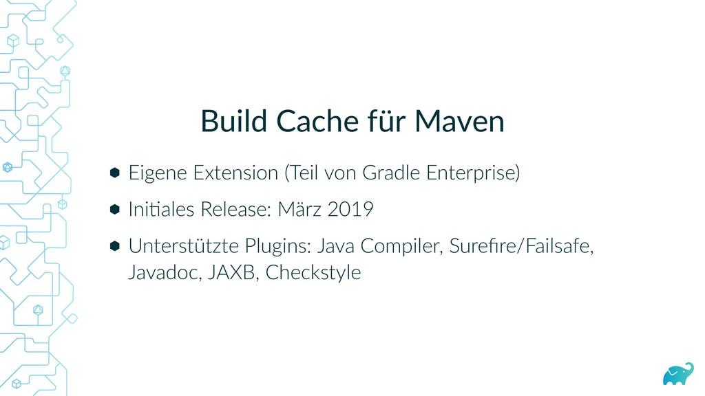 Build Cache für Maven Eigene Extension (Teil vo...