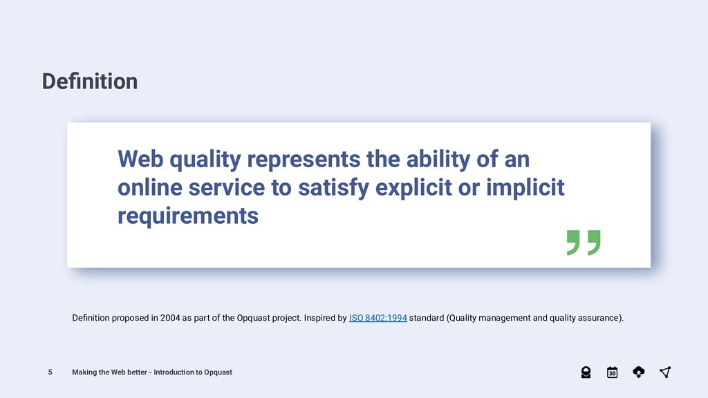 5 Definition proposed in 2004 as part of the Opq...
