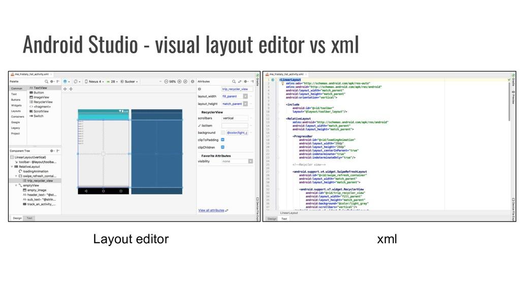 Android Studio - visual layout editor vs xml La...