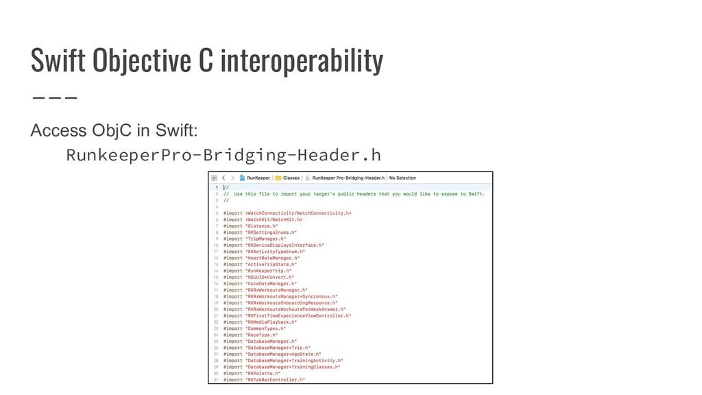 Swift Objective C interoperability Access ObjC ...