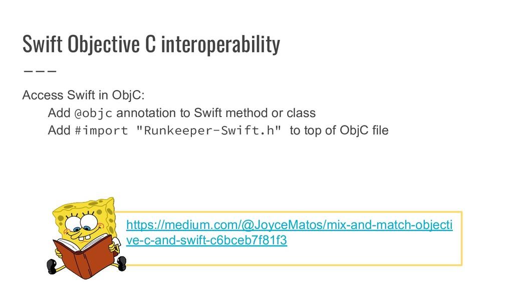 Swift Objective C interoperability Access Swift...