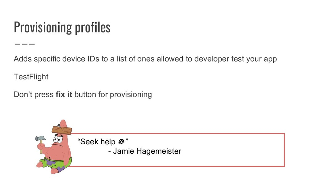 Provisioning profiles Adds specific device IDs ...
