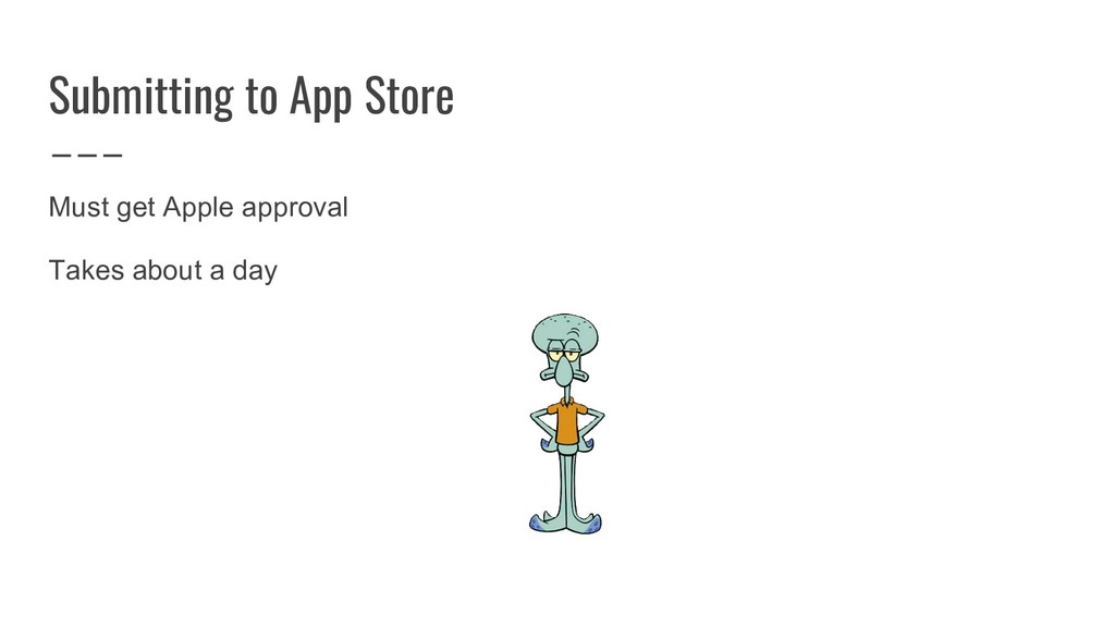 Submitting to App Store Must get Apple approval...