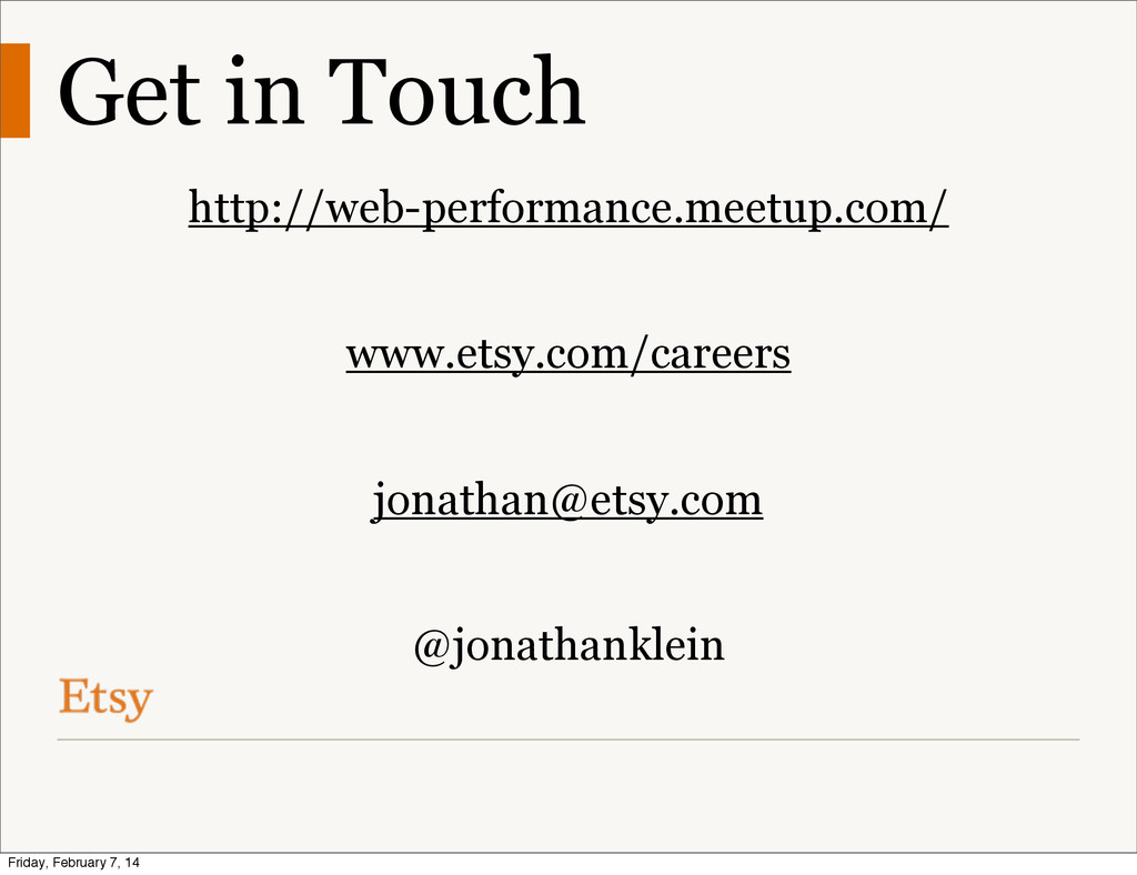 Get in Touch http://web-performance.meetup.com/...