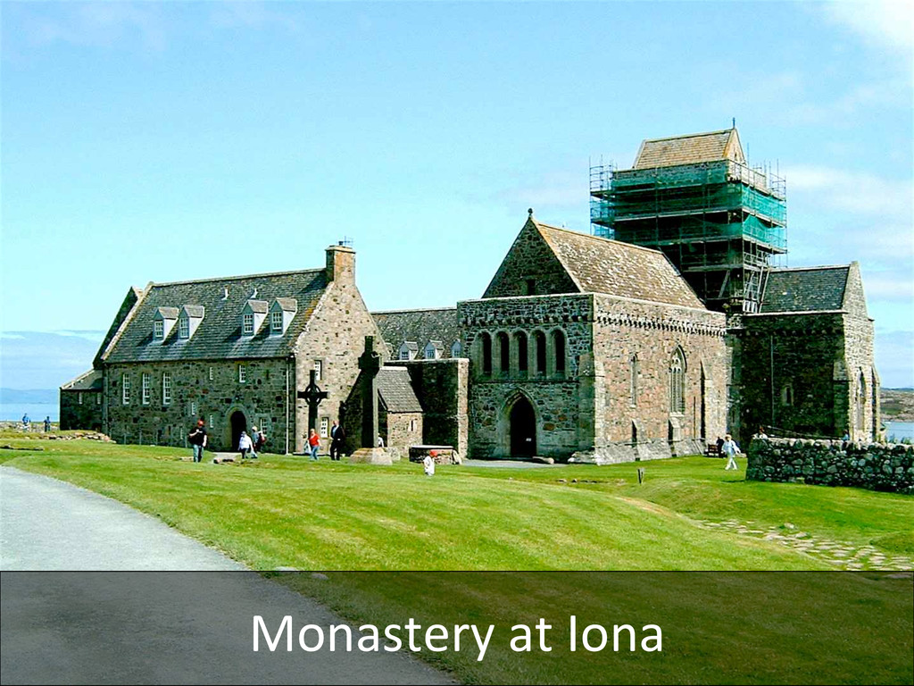 Monastery at Iona