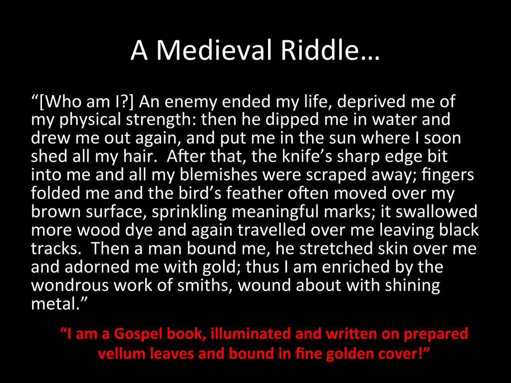 """A Medieval Riddle…  """"[Who am I?]..."""