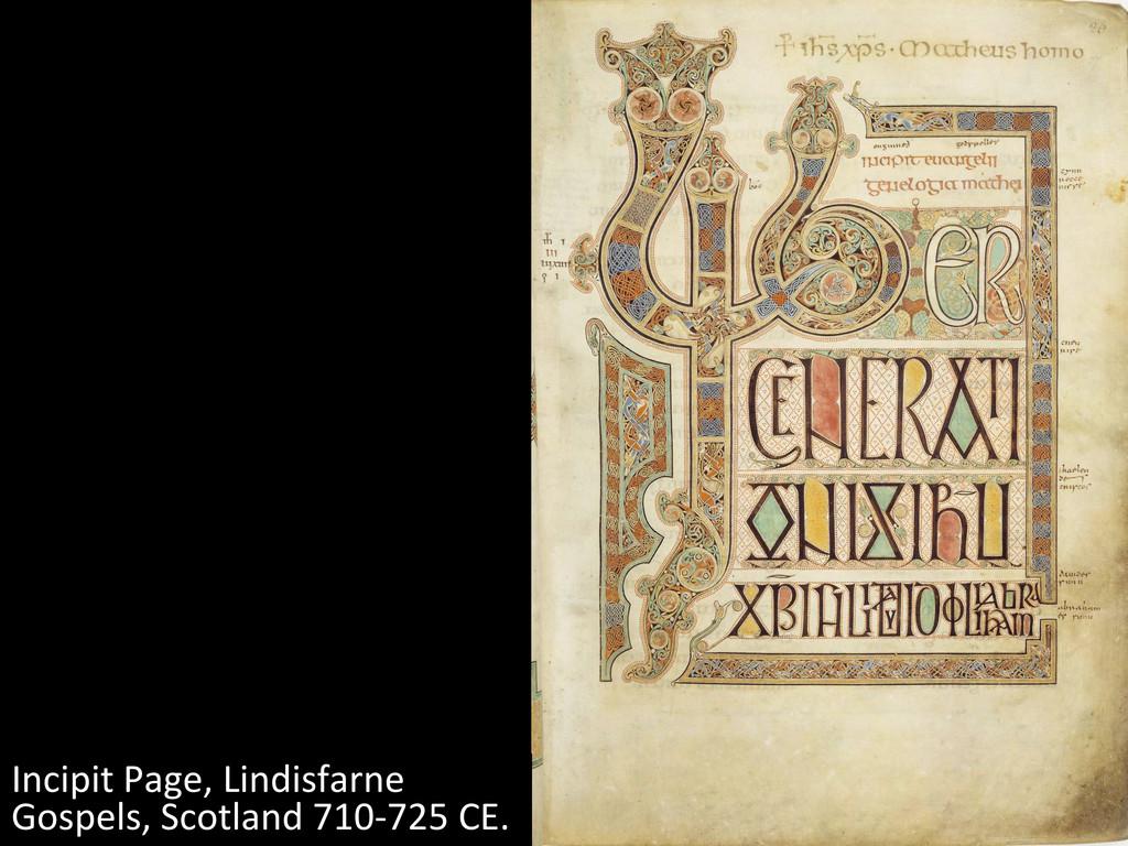 Incipit Page, Lindisfarne  Gospels, ...