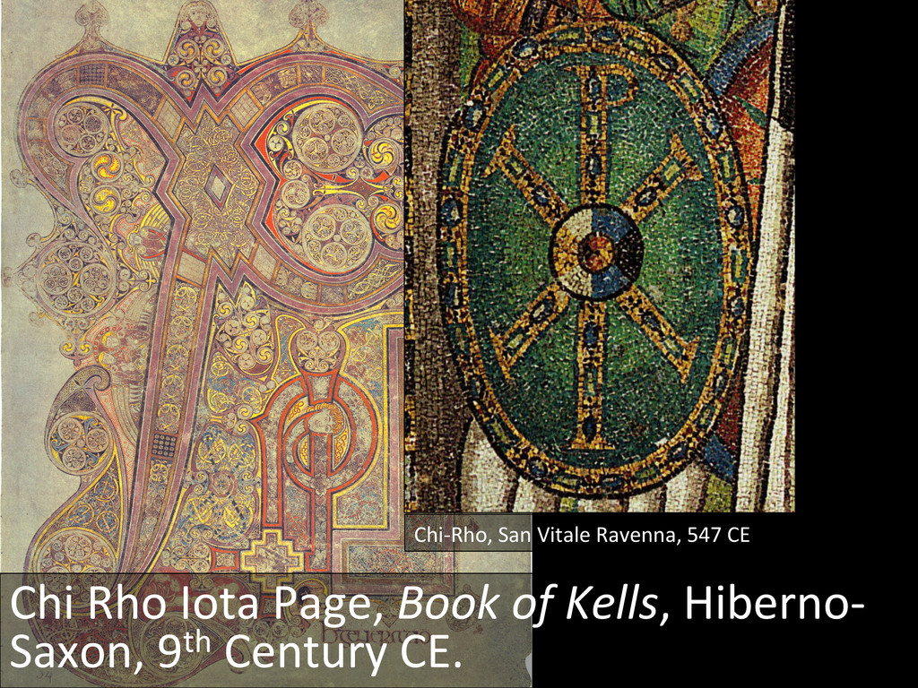 Chi-‐Rho, San Vitale Ravenna, 547...