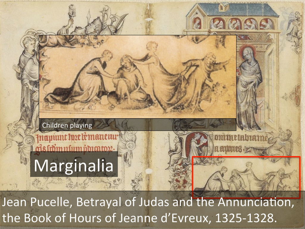 Jean Pucelle, Betrayal of Judas ...