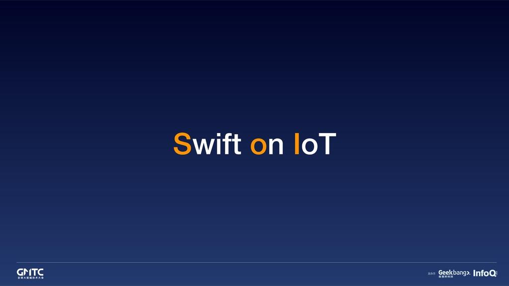 Swift on IoT
