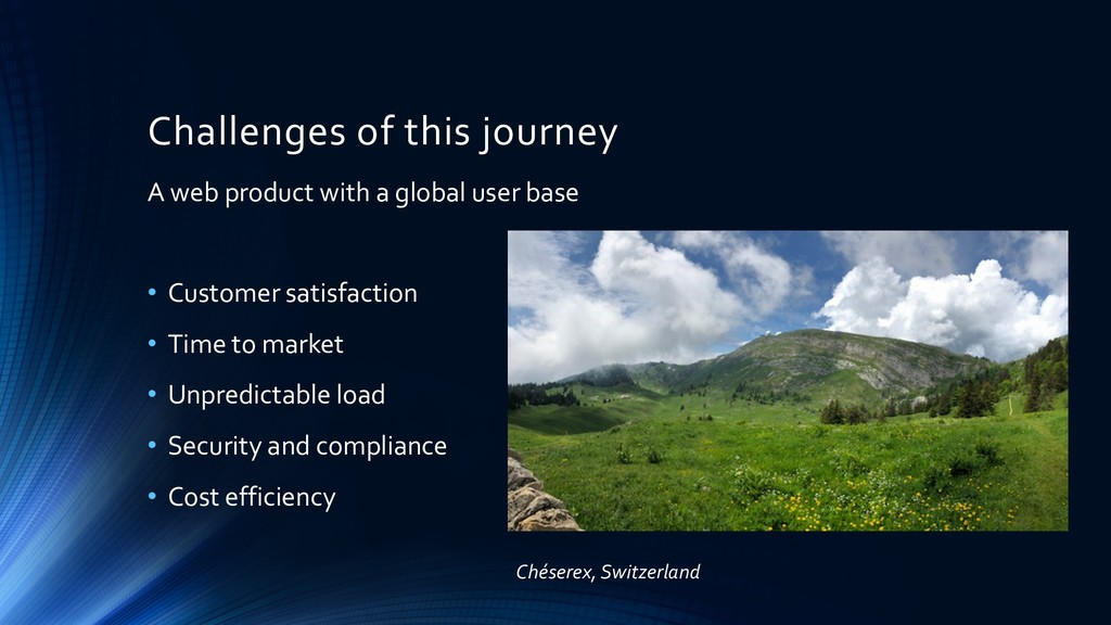 Challenges of this journey A web product with a...