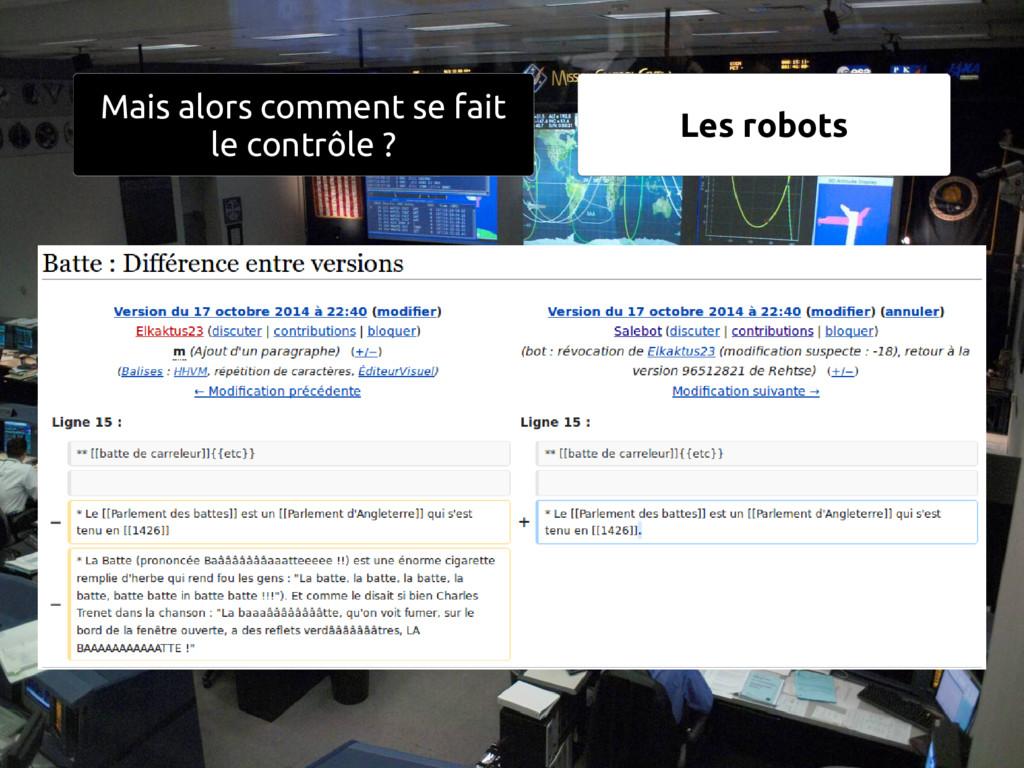 13 Les robots Mais alors comment se fait le con...