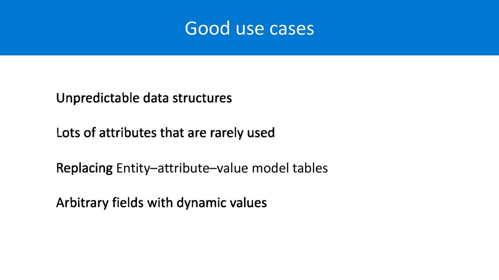 Good use cases Entity–attribute–value model tab...